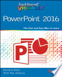 Teach Yourself VISUALLY PowerPoint 2016
