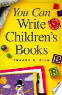 You Can Write Children S Books book