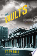 The Vaults A Thriller book