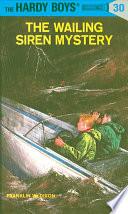 Hardy Boys 30  The Wailing Siren Mystery