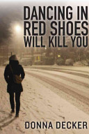 Book Dancing in Red Shoes Will Kill You
