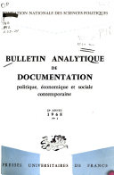 Bulletin analytique de documentation politique, économique et sociale contemporaine