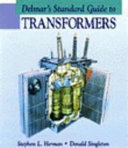 Delmar s Standard Guide to Transformers