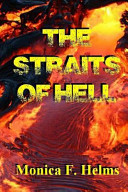 The Straits Of Hell : takes place fifteen years in the future. several...