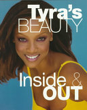 Tyra s Beauty Inside   Out