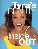 Tyra's Beauty Inside & Out