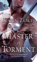 Master of Torment Has Never Met A Man