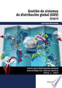 UF0079 - Gestión de sistemas de distribución global GDS