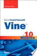 Vine in 10 Minutes  Sams Teach Yourself