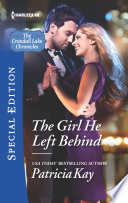 The Girl He Left Behind : for divorcée eve kelly. after a dozen years,...