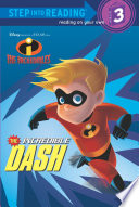 The Incredible Dash  Disney Pixar The Incredibles