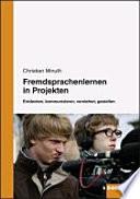 Fremdsprachenlernen in Projekten