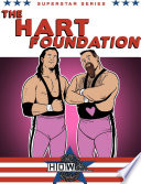 Superstar Series The Hart Foundation book