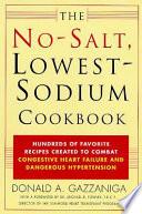 The No Salt Lowest Sodium Cookbook