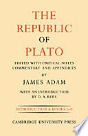The Republic of Plato  Volume 1  Books I V