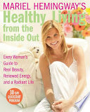 Mariel Hemingway s Healthy Living from the Inside Out