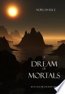 A Dream of Mortals  Book  15 in the Sorcerer s Ring