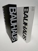 The Bauhaus Weimar Dessau Berlin Chicago