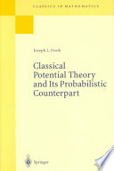 Classical Potential Theory and Its Probabilistic Counterpart Years By One Of The