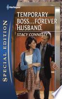 Temporary Boss...Forever Husband