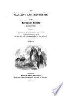 The Gardens and Menagerie of the Zoological Society Delineated