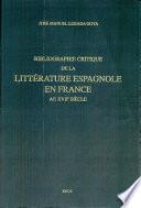 Bibliographie critique de la littérature espagnole en France au XVIIe siècle