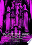 The Art of Organ Building
