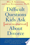 Difficult Questions Kids Ask and Are Afraid to Ask About Divorce