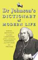 Dr Johnson s Dictionary of Modern Life