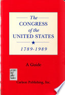 The Congress of the United States, 1789-1989