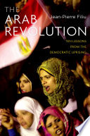 The Arab Revolution 17 2010 He Started A Series Of Extraordinary