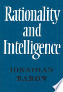 Rationality And Intelligence : rational thinking in terms of utility theory and...