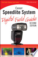 Canon Speedlite System Digital Field Guide