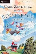 More Rootabaga Stories book