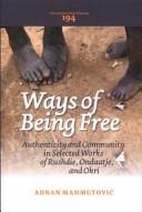 Ways of Being Free
