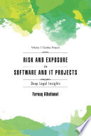 RISK AND EXPOSURE IN SOFTWARE and IT PROJECTS
