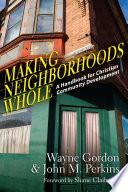Making Neighborhoods Whole