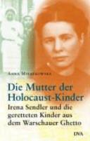 Die Mutter der Holocaust-Kinder