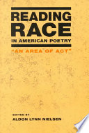 Reading Race in American Poetry