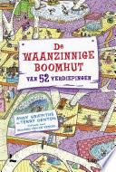De Waanzinnige Boomhut Van 52 Verdiepingen