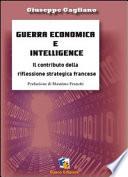 Guerra economica e intelligence  Il contributo della riflessione strategica francese