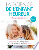 La Science Au Service Des Parents par Margot Sunderland