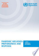 Pandemic Influenza Preparedness And Response : severe consequences on societies worldwide. this...