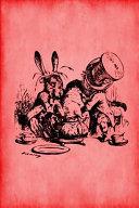 Alice In Wonderland Journal - Mad Hatter's Tea Party (Red) : 'alice in wonderland notebook journals - red collection'....