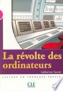 La révolte des ordinateurs - Niveau 3 - Lecture Mise en scène - Epub