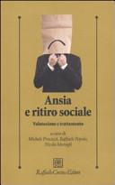 Ansia e ritiro sociale. Valutazione e trattamento