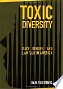 Toxic Diversity