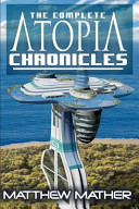 The Complete Atopia Chronicles