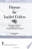Adoption For Troubled Children