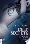 Deep Secrets   Hingabe